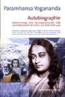 Autobiografie eines Yogi von Paramahansa Yogananda