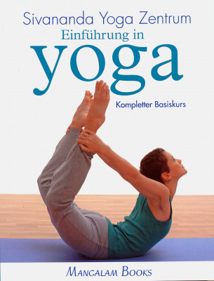 Einführung in Yoga von Sivadasananda