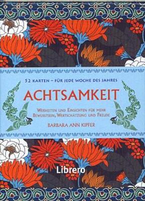 Achtsamkeit - 52 Karten von Barbara Ann Kiper