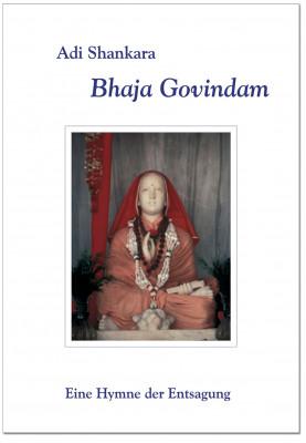 Bhaja Govindam von Adi Shankara