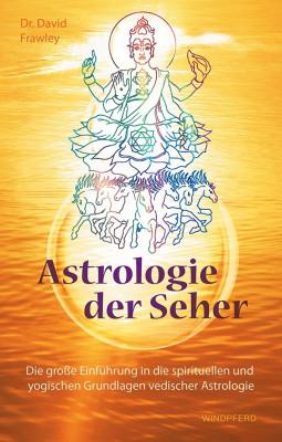 Astrologie der Seher von David Frawley