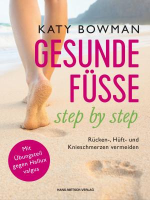 Gesunde Füße - step by step von Katy Bowman