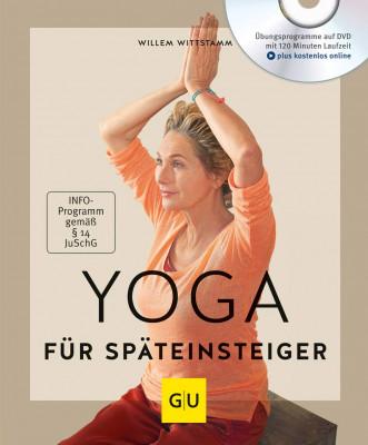 Yoga für Späteinsteiger von Willem Wittstamm