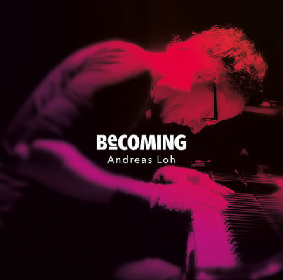 CD Becoming von Andreas Loh