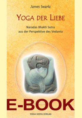 E-Book Yoga der Liebe von James Swartz