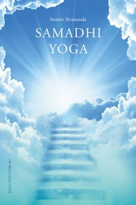 Samadhi Yoga von Swami Sivananda