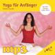 mp3 Yoga für Anfänger - Sanfte Stunde