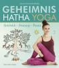 Geheimnis Hatha Yoga von Swami Sivananda Radha