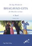 Die Weisheit der Bhagavad Gita für Menschen von heute (4) von Sukadev Bretz