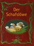 Der Schafslöwe von Grit Leonhardt und Vera Berg