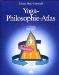 Eckard Wolz-Gottwald - YOGA PHILOSOPHIE ATLAS