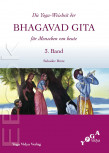 Die Yoga-Weisheit der Bhagavad Gita für Menschen von heute / Folge 3-E-book