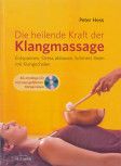 Peter Hess - DIE HEILENDE KRAFT DER KLANGMASSAGE