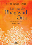 Shri Yogi Hari - DER YOGA DER BHAGAVAD GITA