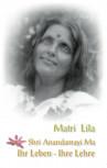 Matri Lila von Bithika Mukerji
