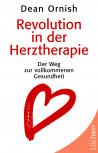 Revolution in der Herztherapie von Dean Ornish