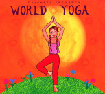 CD Putumayo: World Yoga
