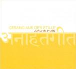 CD Joachim Pfahl: Gesang aus der Stille