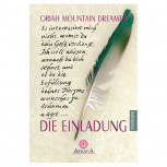 Oriah Mountain Dreamer - DIE EINLADUNG