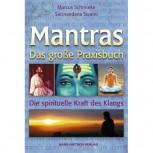 Marcus Schmieke - MANTRAS ~ DAS GROSSE PRAXISBUCH