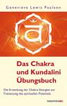 Das Chakra- und Kundalini-Übungsbuch von Genevieve L. Paulson