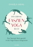 Das große Faszien-Yoga Buch von Daniela Meinl