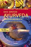 Das grosse Ayurveda Ernährungsbuch von Hans H. Rhyner und Kerstin Rosenberg