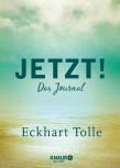 Jetzt! Das Journal von Eckhart Tolle