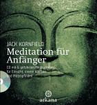 Jack Kornfield ~ MEDITATION FÜR ANFÄNGER