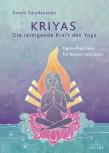 Kriyas - Die reinigende Kraft des Yoga von Swami Saradananda