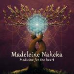CD Medicine for the Heart von Madeleine Naheka