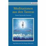 Meditationen aus den Tantras von Swami Satyananda Saraswati