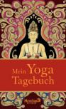 Mein Yoga-Tagebuch von Birgit Feliz Carrasco