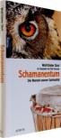 Schamanentum <br>Wolf-Dieter Storl</br>