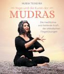 Yoga und die Kunst der Mudras von Nubia Teixeira