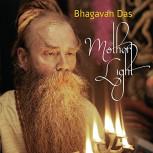 CD Bhagavan Das: Mother Light