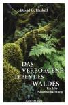 Das verborgene Leben des Waldes von David G. Haskell
