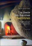 Die Seele des Raumes berühren von Stephan Andreas Kordick