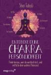 Entdecke deine Chakra-Persönlichkeit von Shai Tubali