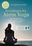 Grundlagen des Atem-Yoga von Kalashatra Govinda