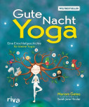 Gute-Nacht-Yoga von Mariam Gates und Sarah Jane Hinder