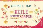 Heile Deinen Körper von Louise Hay