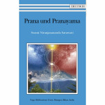 Prana und Pranayama von Swami Niranjanananda Saraswati