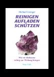 Reinigen - Aufladen - Schützen von Michael Gienger
