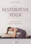 Restorative Yoga von Lorna Neuber