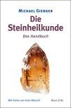 Steinheilkunde von Michael Gienger