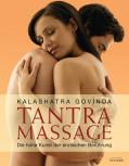 Tantra Massage von Kalashatra Govinda