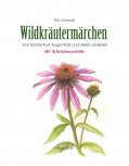 Wildkräutermärchen von Flor Schmidt