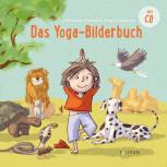 Das Yoga-Bilderbuch mit CD von Alexander Eichhorn
