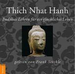 CD Hörbuch von Thich Nhat Hanh: Buddhas Lehren für ein glückliches Leben